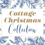 Cottage Christmas Collection Feature